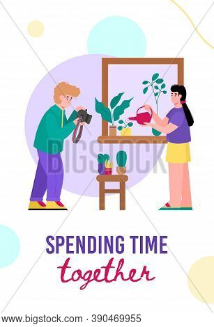 Young Couple Spend Time Together. Woman Takes Care Of Houseplants, Man Takes Photos. Stay At Home An