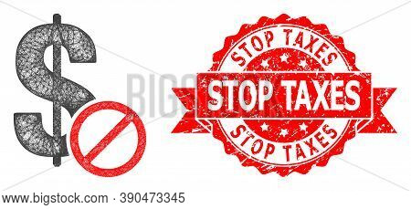 Network Forbidden Dollar Icon, And Stop Taxes Corroded Ribbon Stamp. Red Stamp Contains Stop Taxes C