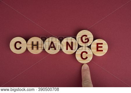 Change Is Your Chance Sign. Conceptual Headline
