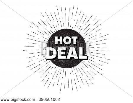 Hot Deal. Vintage Star Burst Banner. Special Offer Price Sign. Advertising Discounts Symbol. Hipster