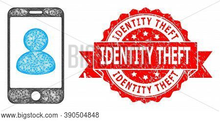Wire Frame Smartphone Portrait Icon, And Identity Theft Dirty Ribbon Stamp Seal. Red Seal Includes I