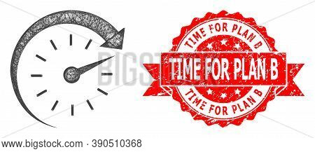 Net Time Forward Icon, And Time For Plan B Grunge Ribbon Stamp Seal. Red Stamp Seal Has Time For Pla