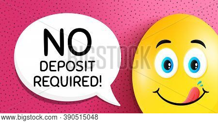 No Deposit Required. Easter Egg With Yummy Smile Face. Promo Offer Sign. Advertising Promotion Symbo