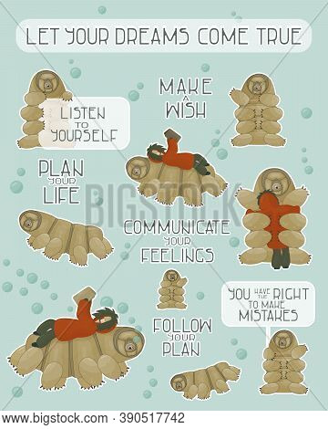 Set Of Brown Tardigrades With Reading Human, Different Phrases From Water Bear. Let You Dreams Come