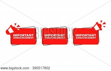 Important Announcement Icon. Warning With Megaphone. Vector Eps 10. Isolated On White Background