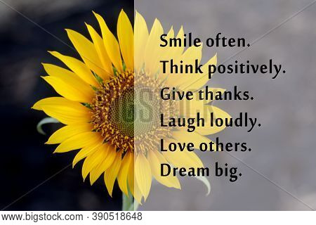 Inspirational Motivational Words - Smile Often. Think Positive. Give Thanks. Laugh Loudly. Love Othe