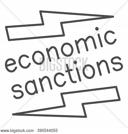 Economic Sanctions Text With Lightning Thin Line Icon, Economic Sanctions Concept, Economic Sanction