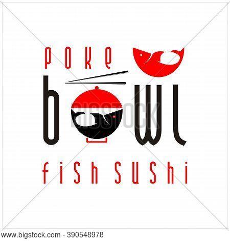 Chopstick Swoosh Poke Bowl Oriental Japan Cuisine, Japanese Fish Sushi Seafood Logo Design Inspirati