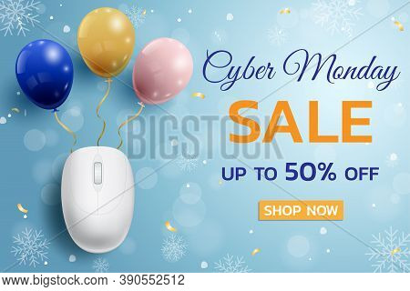 Cyber Monday Sale Promotional Poster With Mouse And Balloons Background For Commerce, Business And A