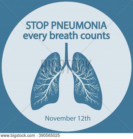 World Pneumonia Day 12 November. Stop Pneumonia. Save A Child. Every Breath Counts Vector Illustrati