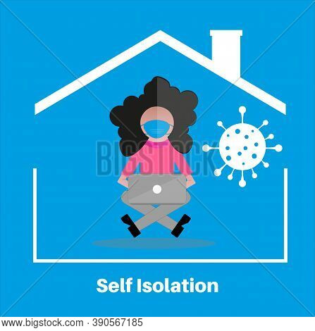 Self Isolation Stay At Home Concept, Flat Style Vector Illustration. Quarantine Due To Covid. Stay A