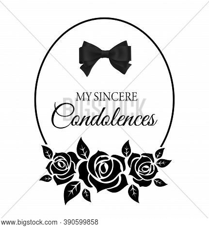 Funereal Card With Roses Flowers And Black Neck Tie. Funeral Frame With Mournful Condolence Typograp
