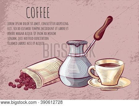 Coffee Postcard, Aroma Beverage In Cup With Saucer, Metal Pot For Brewing, Beans In Bag. Dishware Wi