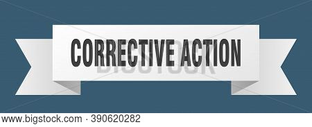 Corrective Action Ribbon. Corrective Action Isolated Band Sign. Action Banner