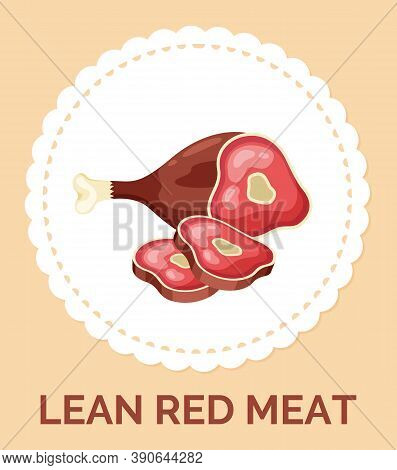 Isolated In Circle With Text Lean Red Meat Icon. Natural Organic Meat For Culinary. Healthy Eating,
