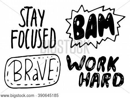Black And White Typography Slogans, Text Graphics For Using At Polygraphy, As Print. Poster Or Banne
