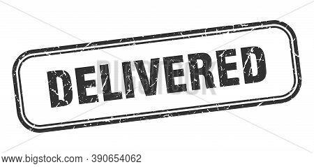 Delivered Stamp. Delivered Square Grunge Black Sign