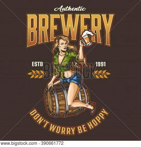 Colorful Vintage Brewing Label With Beautiful Woman Holding Beer Mug And Sitting On Wooden Cask Isol