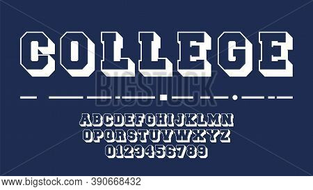 College Alphabet Template. Letters And Numbers Of Varsity Design. Vector Illustration
