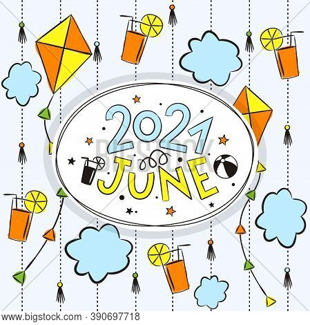 Thematic Template For A Calendar For 2021. The Month Of June. Design For The Calendar On The Theme O