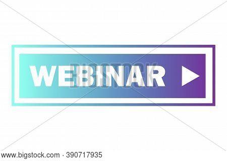 Vector Blue Webinar Banner. Blue Podcast Button. Online Seminar Symbol. Stock Image.