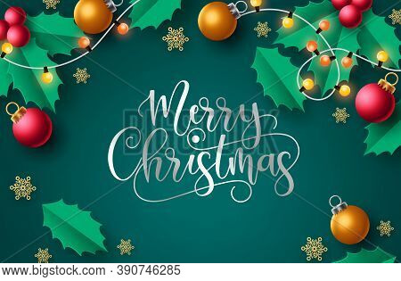 Merry Christmas Vector Background Design. Merry Christmas Greeting Text In Green Background With Xma