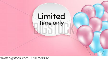 Limited Time Symbol. Pink Balloon Vector Background. Special Offer Sign. Sale. Birthday Balloon Back