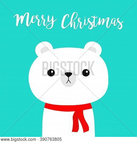 Merry Christmas. White Polar Bear In Red Scarf. Hello Winter. Cute Cartoon Kawaii Baby Character. Ha