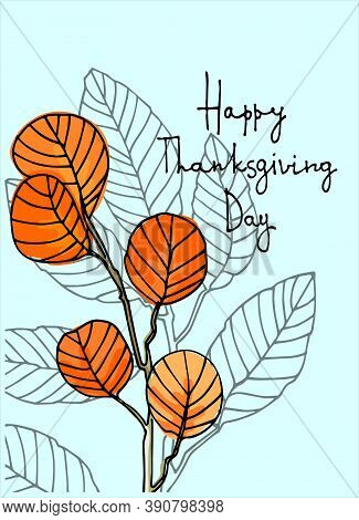 Thanksgiving Day Vector Greeting Card, Social Media Post Design Template. Hand Lettering Decorated W
