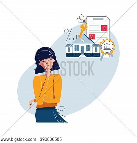 Mortgage Concept. Woman Is Thinking About Mortgage Loan For Buying New Own House. Female Character M
