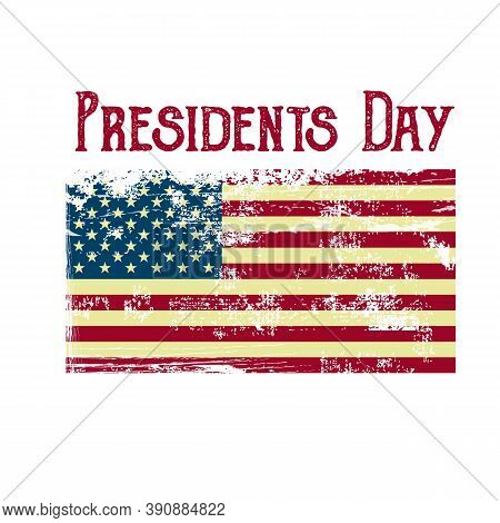 Vintage Text Presidents Day With American Color Flag. Vector Illustration Hand Drawn Text Lettering