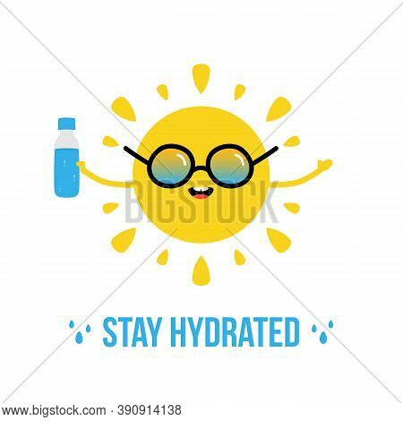 Cute Cartoon Vector Sun Character In Sunglasses Holding A Bottle Of Water In Hand. Stay Hydrated Ill