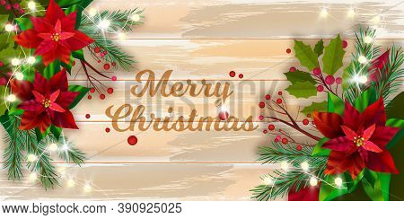 Christmas Winter Vector Poinsettia Background With Wooden Table Top View, Pine Branches. Holiday Flo