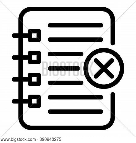 Rejected Notebook Writing Icon. Outline Rejected Notebook Writing Vector Icon For Web Design Isolate