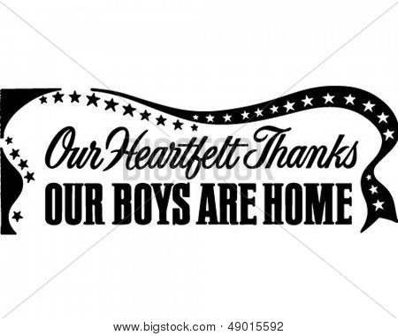 Our Boys Are Home Banner - Retro Clip Art Illustration