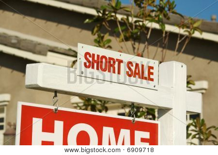 Short Sale Real Estate Sign & New Home