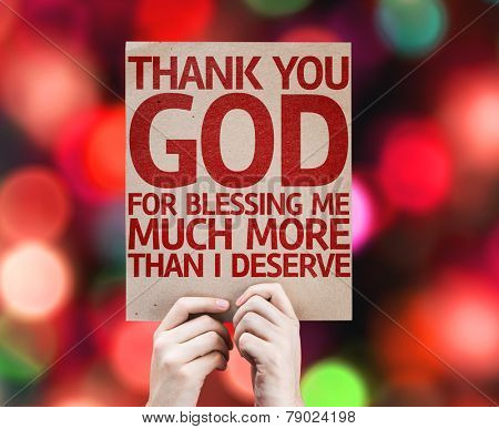 Thank You God For Blessing Me Much More Than I Deserve card with colorful background with defocused lights