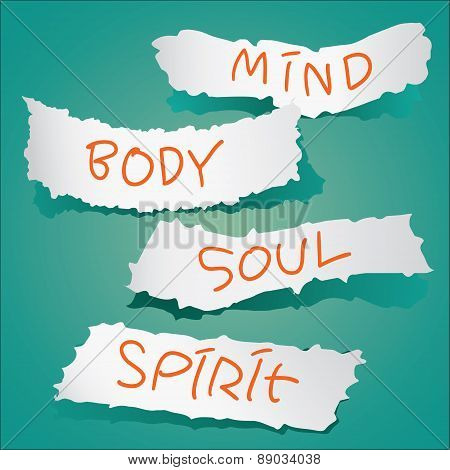 Motivational concept. Vector illustration of torn papers with the words Mind Body Soul and Spirit written on it poster