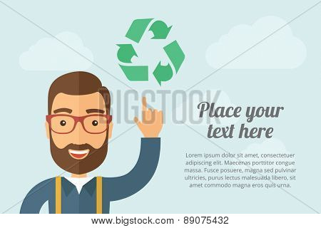 A Man pointing the recycle icon. A contemporary style with pastel palette, light blue cloudy sky background. Vector flat design illustration. Horizontal layout with text space on right part.