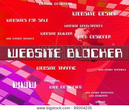 Website Blocker Means Obstruction Websites And Sites