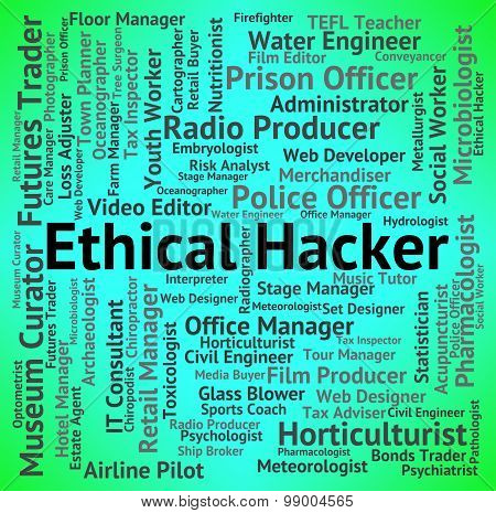 Ethical Hacker Represents Contract Out And Career