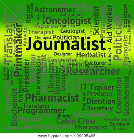 Journalist Job Indicating War Correspondent And Editor poster