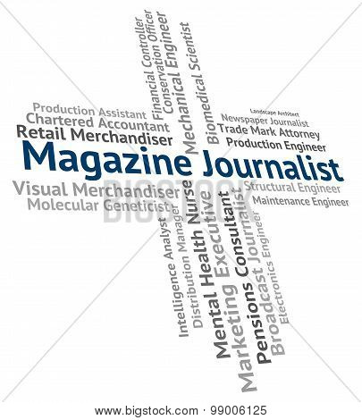 Magazine Journalist Showing Lobby Correspondent And Journalists poster