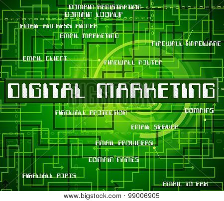 Digital Marketing Means Promotion Text And Selling