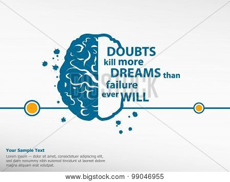 Inspirational Motivational Quote On Brain Background.