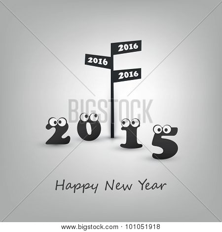 Another Year Passing, Where Do We Go - Road Sign and Numerals with Rolling Eyes - Abstract Modern Style Funny Happy New Year Greeting Card or Background Concept, Creative Design Template - 2016