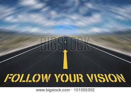 concept photo of business moto follow your vision poster
