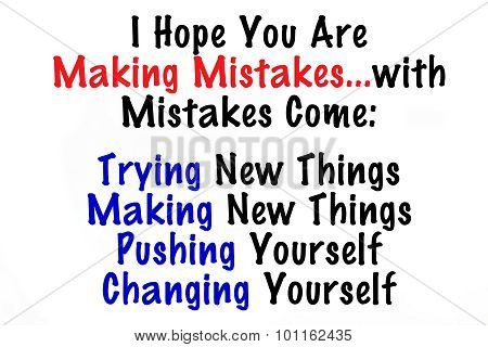 Making Mistakes Leads to...