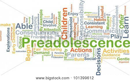 Background concept wordcloud illustration of preadolescence