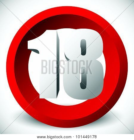 3D Red Age Restriction Sign, Icon. Vector.